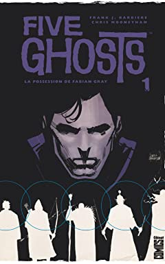 Five Ghosts Vol. 1: La possession de Fabian Gray