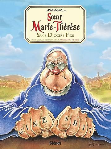Sœur Marie-Thérèse Vol. 5: Sans diocèse fixe…