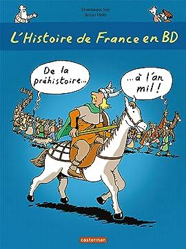 L'Histoire de France en BD: De la Préhistoire... à l'an Mil