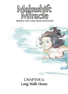 Makeshift Miracle #2