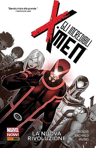 Gli Incredibili X-Men Vol. 1: La Nuova Rivoluzione
