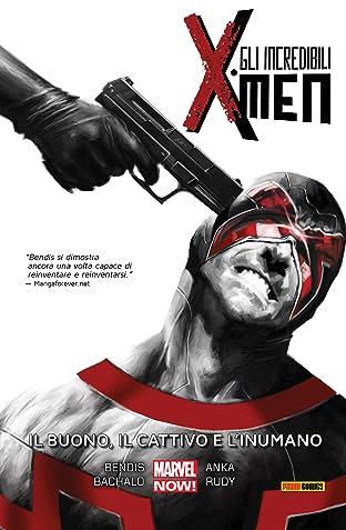Gli Incredibili X-Men Vol. 3: Il Buono, Il Cattivo E L'Inumano