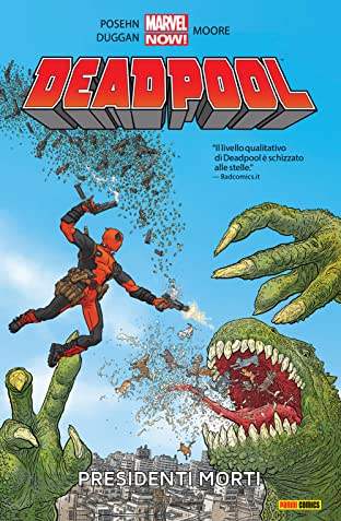 Deadpool Vol. 1: Presidenti Morti