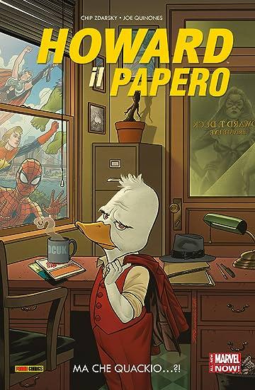 Howard Il Papero Vol. 1: Ma Che Quackio...?!