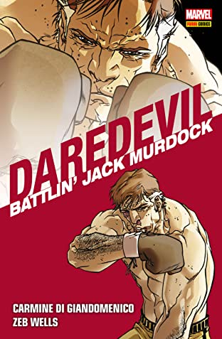 Daredevil Collection Vol. 5: Battlin' Jack Murdock