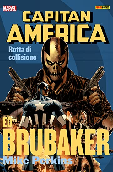 Capitan America Brubaker Collection Vol. 3: Rotta Di Collisione