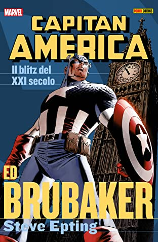 Capitan America Brubaker Collection Vol. 4: Il Blitz Del XXI Secolo