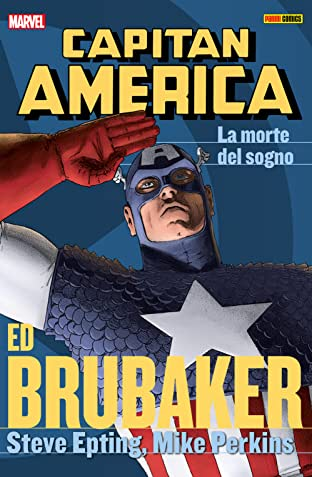 Capitan America Brubaker Collection Vol. 6: La Morte Del Sogno