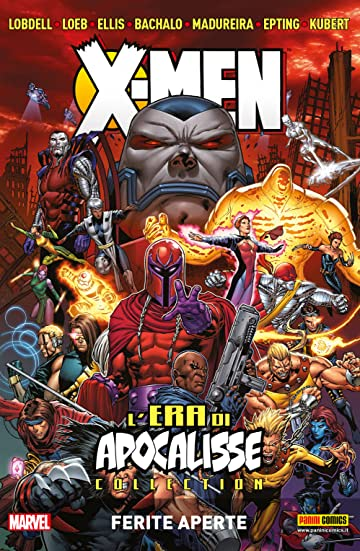 X-Men L'Era Di Apocalisse Vol. 4: Ferite Aperte