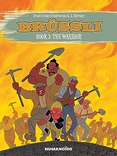 Brussli: Way of the Dragon Boy Vol. 2: The Warrior