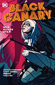 Black Canary (2015-2016) Vol. 2: New Killer Star