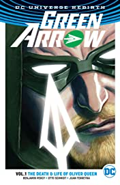 Green Arrow (2016-2019) Vol. 1: The Death and Life of Oliver Queen