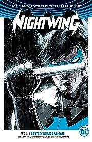 Nightwing (2016-) Vol. 1: Better Than Batman