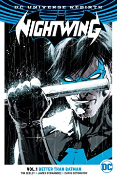 Nightwing (2016-) Tome 1: Better Than Batman