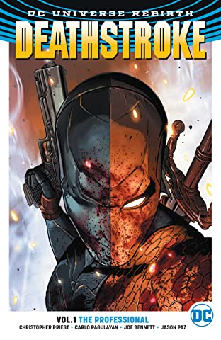 Deathstroke (2016-) Tome 1: The Professional