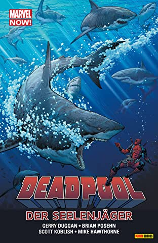 Marvel Now! PB Deadpool Vol. 2: Die Seelenjäger
