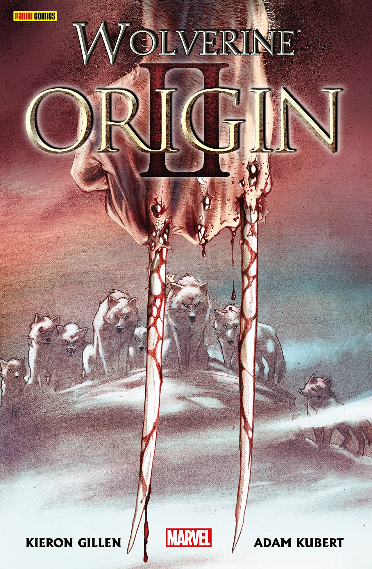 Wolverine: Origin Vol. 2