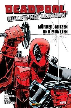 Deadpool Killer-Kollektion Vol. 1: Mörder, Miezen und Moneten