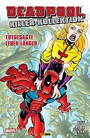 Deadpool Killer-Kollektion Vol. 4: Totgesagte leben länger