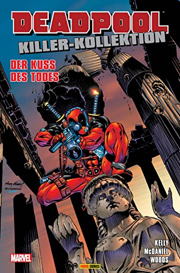 Deadpool Killer-Kollektion Vol. 5: Der Kuss des Todes