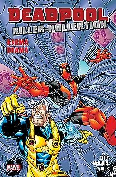 Deadpool Killer-Kollektion Vol. 6: Karma Drama
