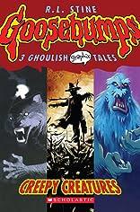 Goosebumps Graphix Vol. 1: Creepy Creatures