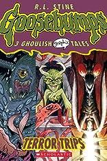 Goosebumps Graphix Vol. 2: Terror Trips