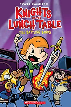 Knights of the Lunch Table Vol. 3: The Battling Bands