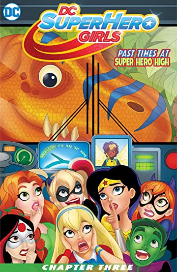 DC Super Hero Girls: Past Times at Super Hero High (2016-2017) #3