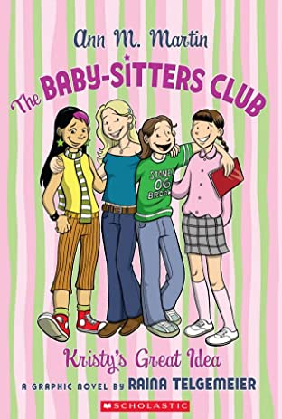 The Baby-Sitters Club Vol. 1: Kristy's Great Idea