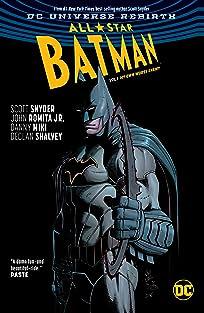 All-Star Batman (2016-2017) Vol. 1: My Own Worst Enemy