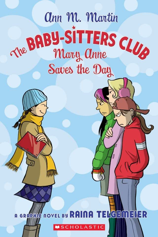 The Baby-Sitters Club Vol. 3: Mary Anne Saves the Day