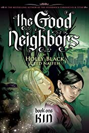 The Good Neighbors Vol. 1: Kin