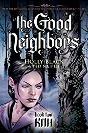 The Good Neighbors Vol. 2: Kith