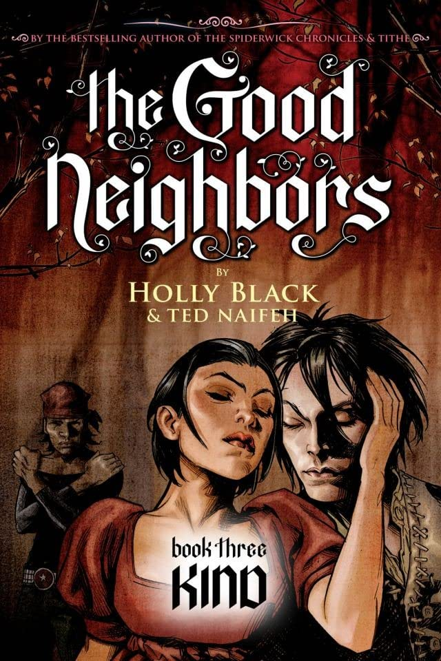 The Good Neighbors Vol. 3: Kind