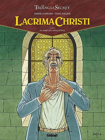Lacrima Christi Vol. 2: A l'aube de l'Apocalypse