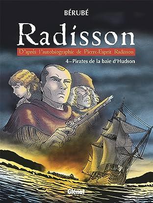 Radisson Vol. 4: Pirates de la baie d'Hudson