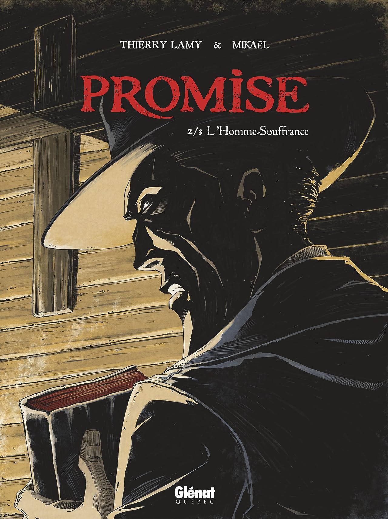 Promise Vol. 2: L'Homme souffrance
