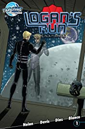 Logan's Run: Black Flower #1