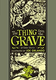 The Thing from the Grave and Other Stories