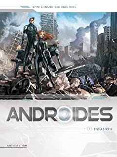 Androïdes Vol. 3: Invasion