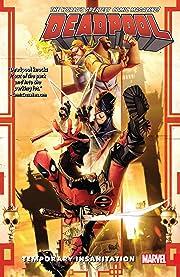 Deadpool: World's Greatest Tome 4: Temporary Insanitation