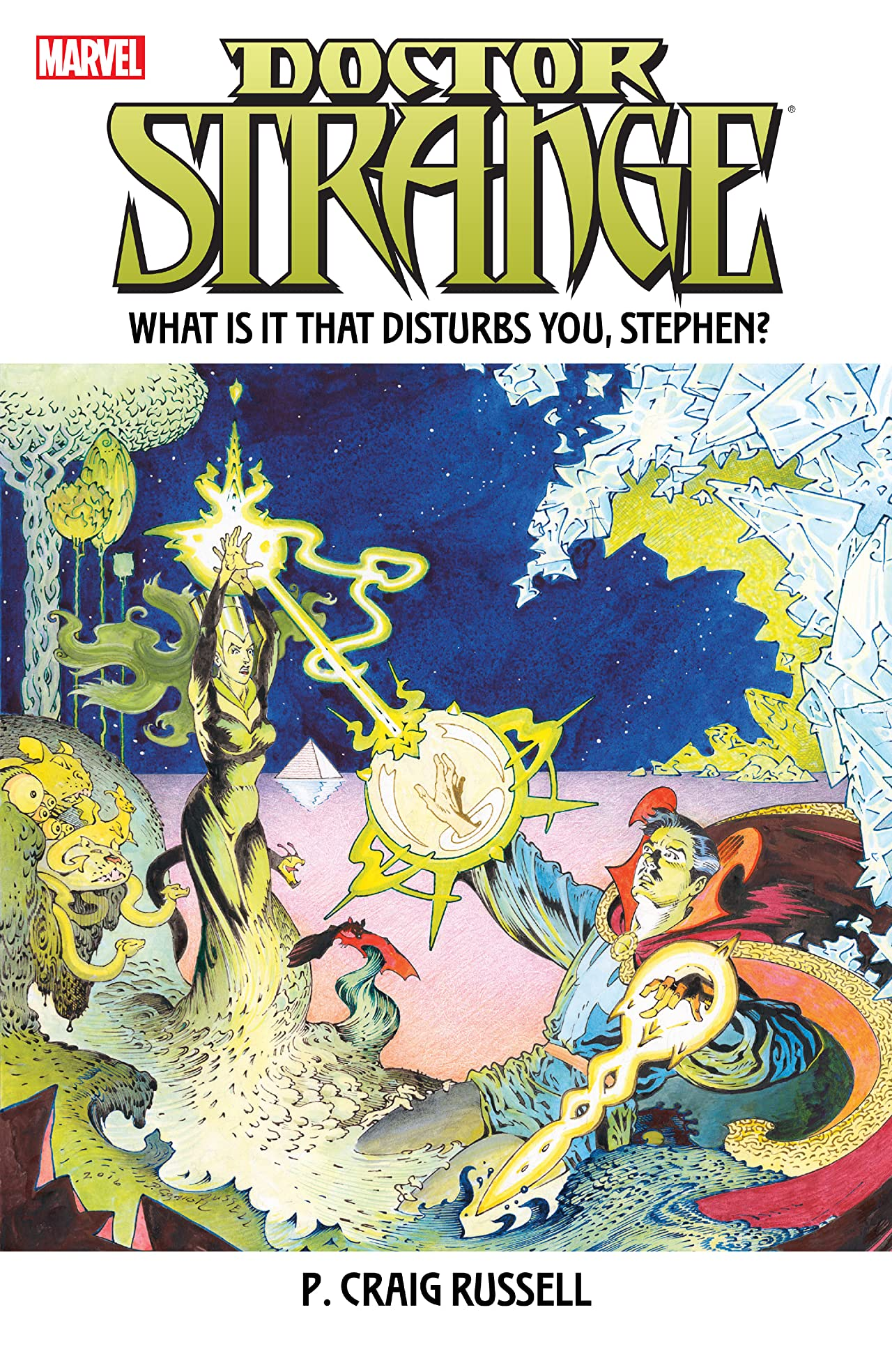 Dr. Strange: What Is It That Disturbs You, Stephen?