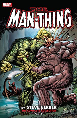 Man-Thing by Steve Gerber: The Complete Collection Tome 2