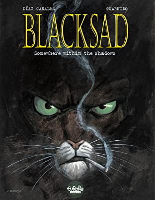 Blacksad Tome 1: Somewhere within the shadows