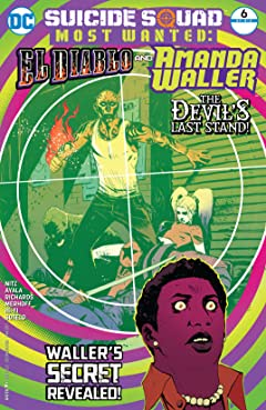 Suicide Squad Most Wanted: El Diablo and Amanda Waller (2016-2017) #6