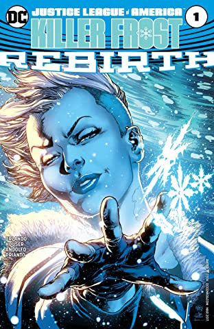 Justice League of America: Killer Frost Rebirth (2017) #1