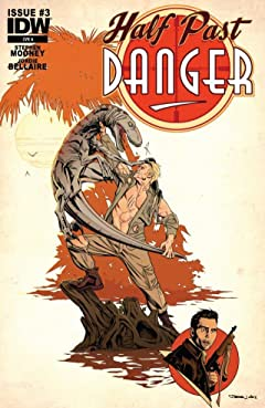 Half Past Danger #3 (of 6)