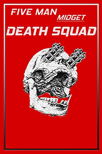 Five Man Midget Death Squad