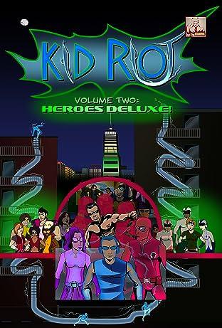 Kid Riot Vol. 2: Heroes Deluxe